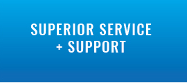 Superior Service and Support